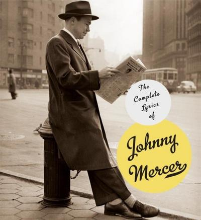 Complete Lyrics of Johnny Mercer