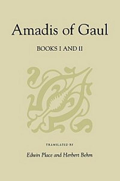 Amadis of Gaul, Books I and II