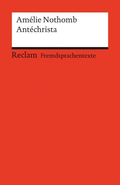 Antéchrista: Roman (Reclams Universal-Bibliothek)