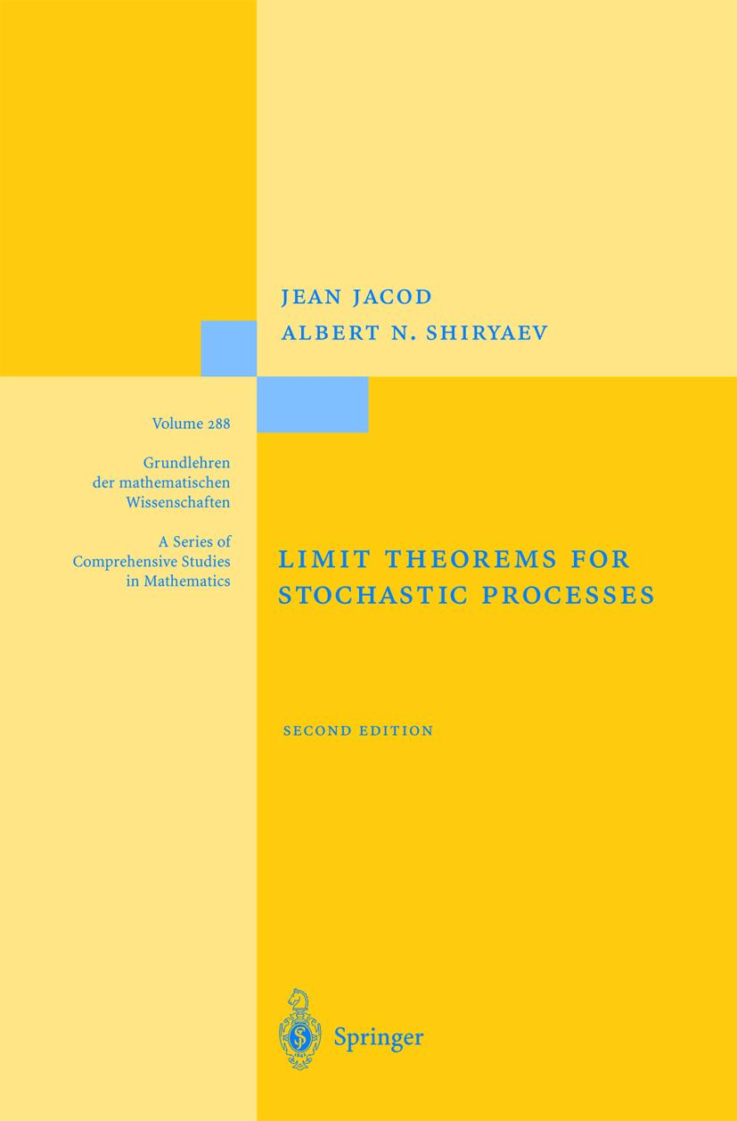 Limit Theorems for Stochastic Processes, Jean Jacod