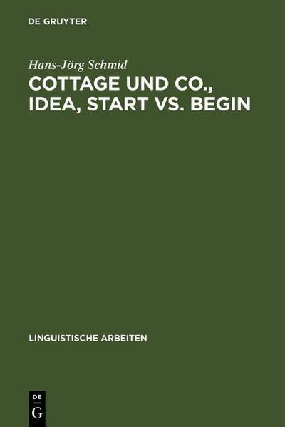 Cottage und Co., idea, start vs. begin