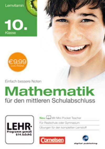 Lernvitamin Mathematik 10. Schuljahr Abschlußtrainer