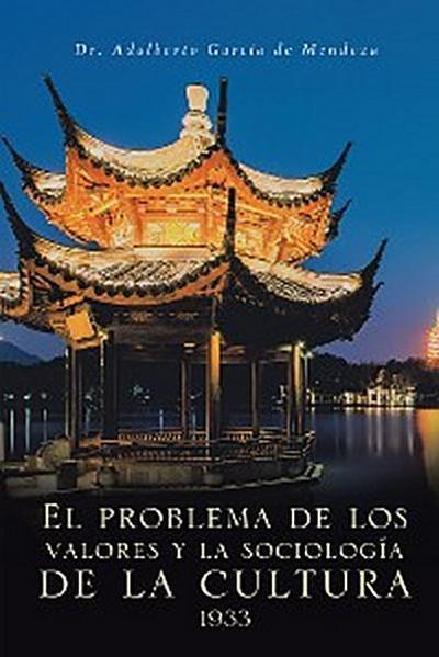 El Problema De Los Valores Y La Sociología De La Cultura 1933