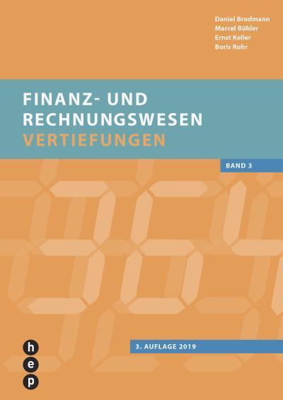 Finanz- und Rechnungswesen - Vertiefungen. Bd.1