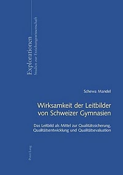 Wirksamkeit der Leitbilder von Schweizer Gymnasien