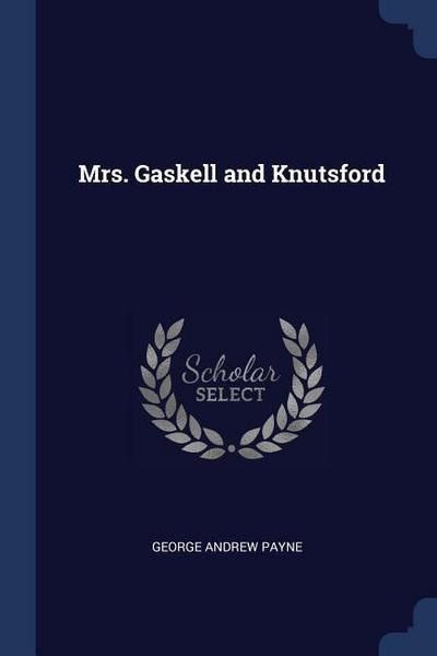 Mrs. Gaskell and Knutsford