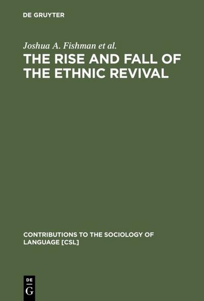 The Rise and Fall of the Ethnic Revival