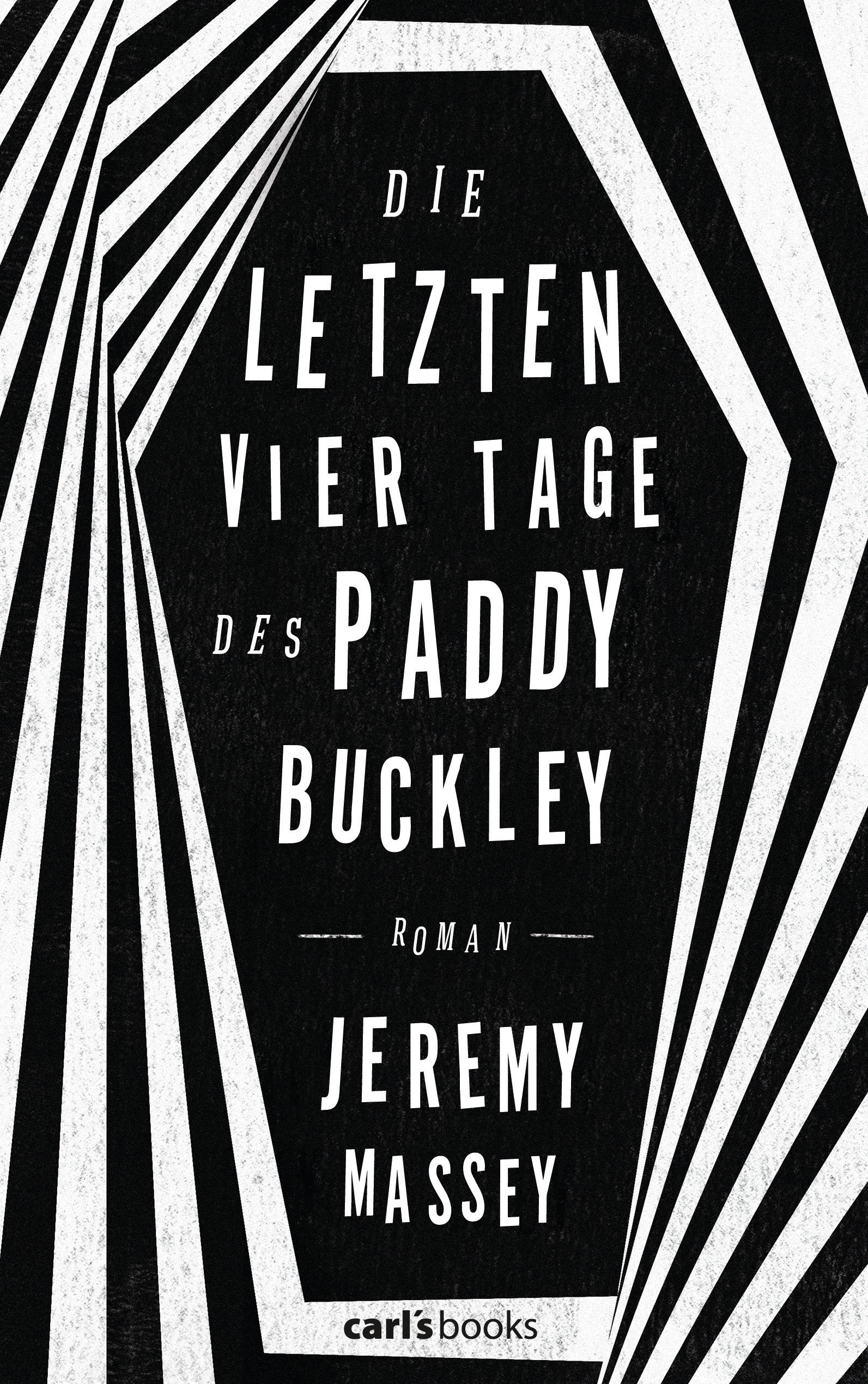 Die letzten vier Tage des Paddy Buckley, Jeremy Massey