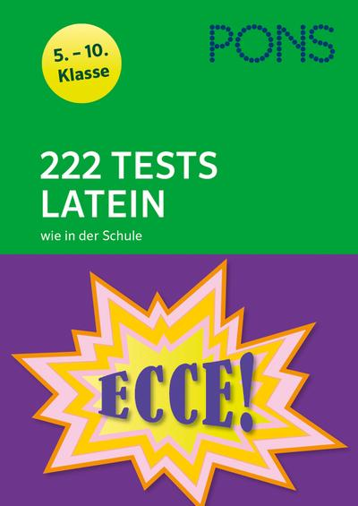 PONS 222 Tests Latein wie in der Schule: 5.-10. Klasse. Mit MP3-Dateien zum Download