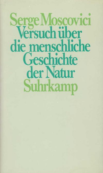 Versuch über die menschliche Geschichte der Natur
