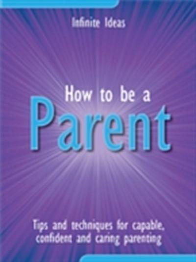 How to be a parent