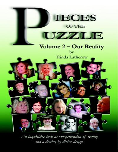 Pieces of the Puzzle: Volume 2 - Our Reality