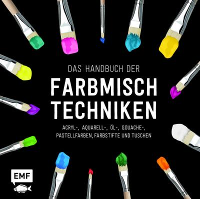 Das Handbuch der Farbmischtechniken