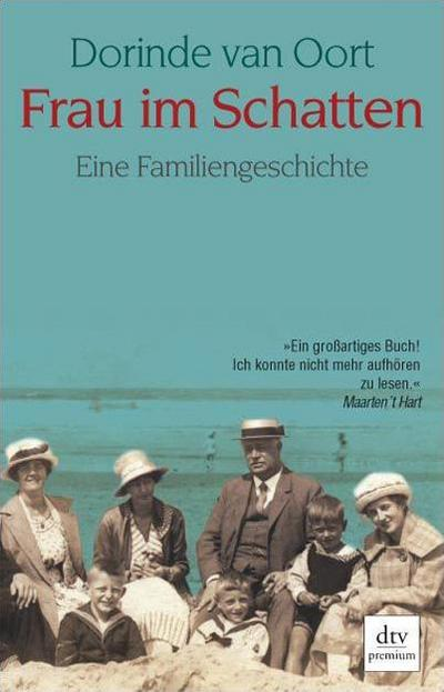 Frau im Schatten: Eine Familiengeschichte