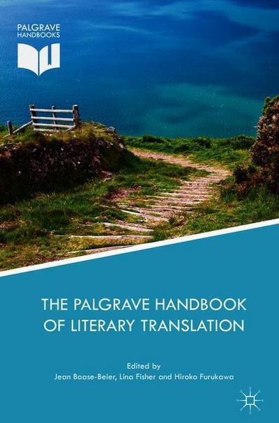 The Palgrave Handbook of Literary Translation