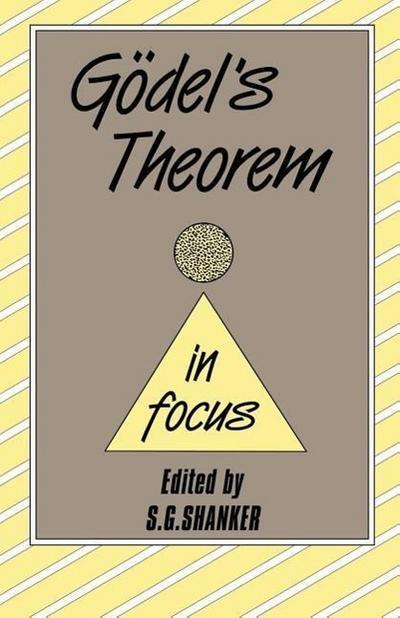Godel's Theorem in Focus