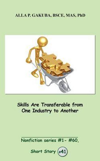 Skills Are Transferable from One Industry to Another