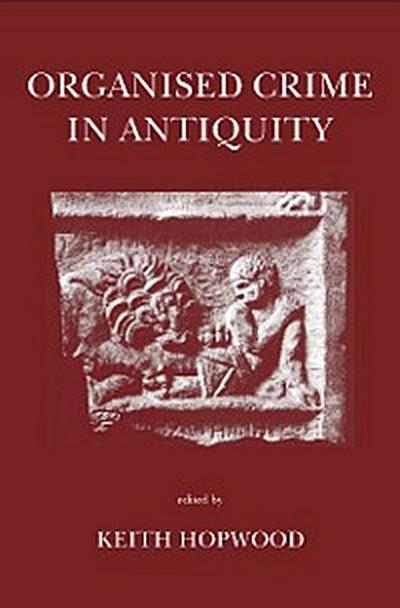 Organised Crime in Antiquity