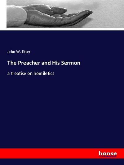 The Preacher and His Sermon