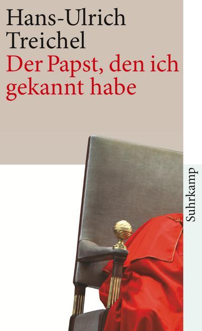 Der Papst, den ich gekannt habe: Erzählung (suhrkamp taschenbuch, Band 4042)
