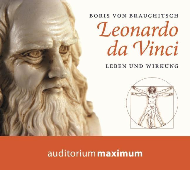 Leonardo da Vinci, 1 Audio-CD Boris von Brauchitsch