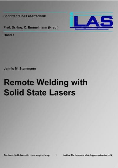 Remote Welding with Solid State Lasers