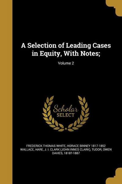 SELECTION OF LEADING CASES IN