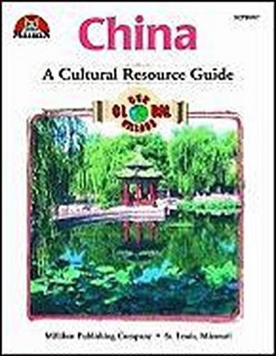 Our Global Village - China: A Cultural Resource Guide
