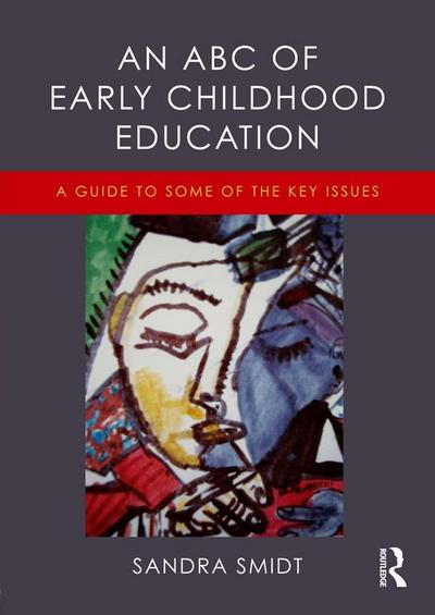 An ABC of Early Childhood Education