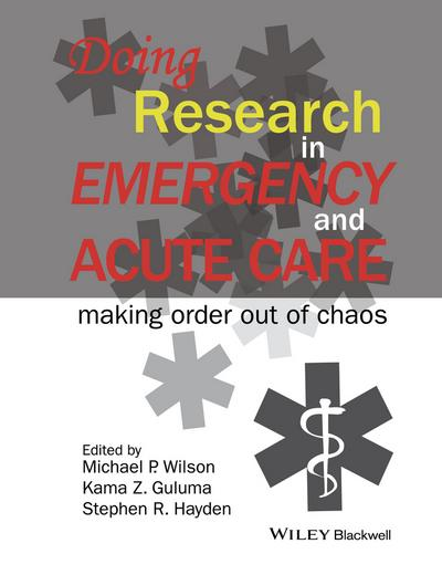 Doing Research in Emergency and Acute Care