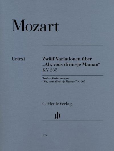 """12 Variationen über """"Ah, vous dirai-je Maman"""" KV 265 (300e)"""