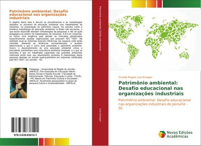 Patrimônio ambiental: Desafio educacional nas organizações industriais