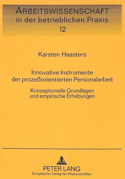 Innovative Instrumente der prozeßorientierten Personalarbeit