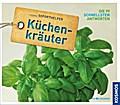 Küchenkräuter; Kosmos Soforthelfer - Die 99 schnellsten Antworten   ; Kosmos Soforthelfer ; Deutsch; , 200 Abb. -