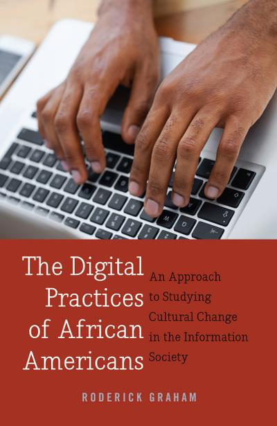 The Digital Practices of African Americans