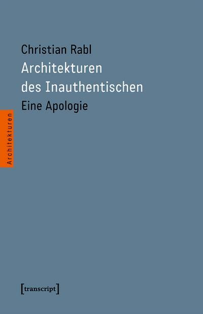 Architekturen des Inauthentischen