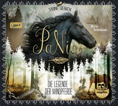 PaNia - Die Legende der Windpferde (mp3-CD)