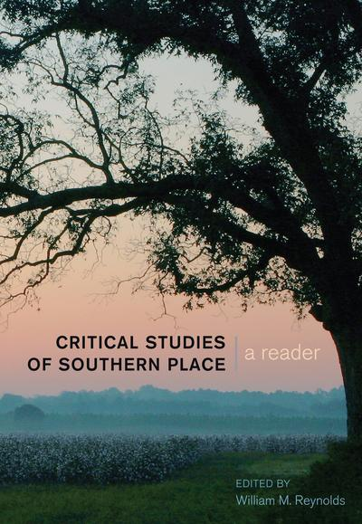 Critical Studies of Southern Place