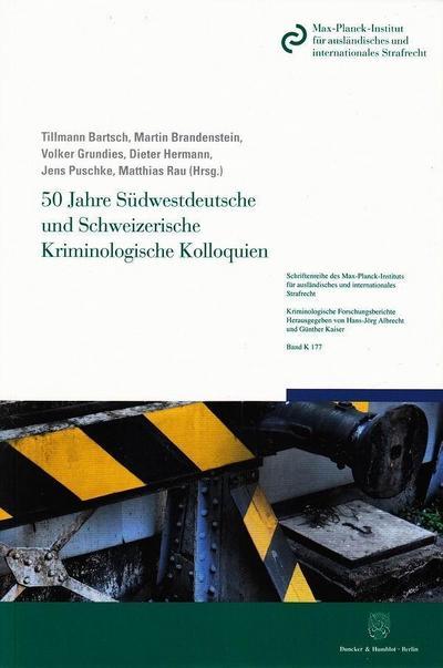 50 Jahre Südwestdeutsche und Schweizerische Kriminologische Kolloquien