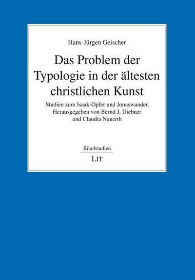 Das Problem der Typologie in der ältesten christlichen Kunst