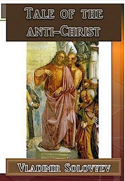 Tale of the Anti-Christ