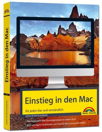 Einstieg in den MAC - klar und verständlich erklärt - aktuell zu macOS Sierra - für Einsteiger und Umsteiger