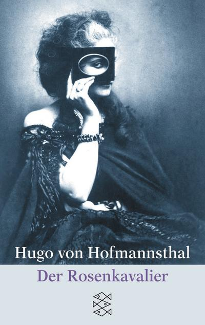 Der Rosenkavalier: Komödie für Musik