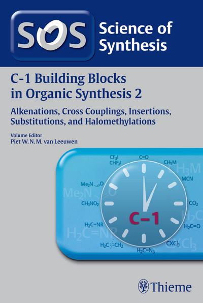 Science of Synthesis: C-1 Building Blocks in Organic Synthesis Vol. 2