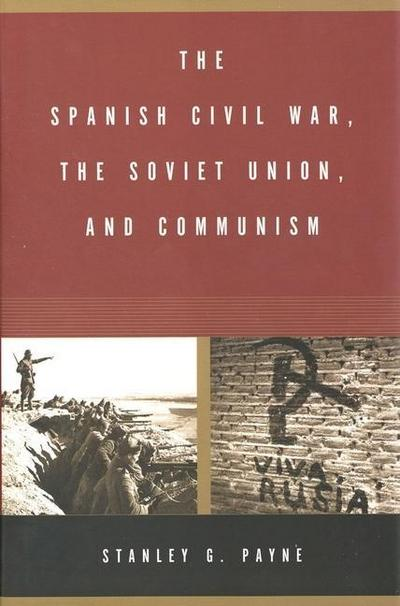 Spanish Civil War, the Soviet Union, and Communism