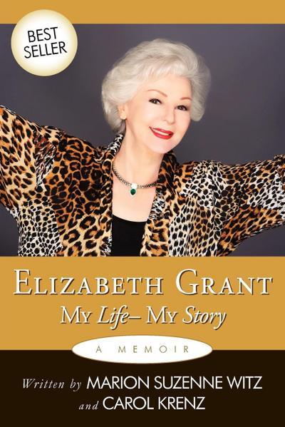 Elizabeth Grant: My Life-My Story
