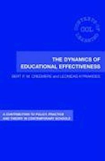 Dynamics of Educational Effectiveness