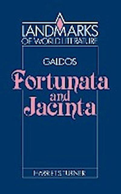 GaldÛs: Fortunata and Jacinta (Landmarks of World Literature) - Cambridge University Press - Taschenbuch, Englisch, Turner, Fortunata and Jacinta, Fortunata and Jacinta