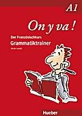 On y va ! A1. Grammatiktrainer