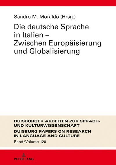 Die deutsche Sprache in Italien - Zwischen Europäisierung und Globalisierung